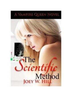 The Scientific Method: A Vampire Queen Novel - intl