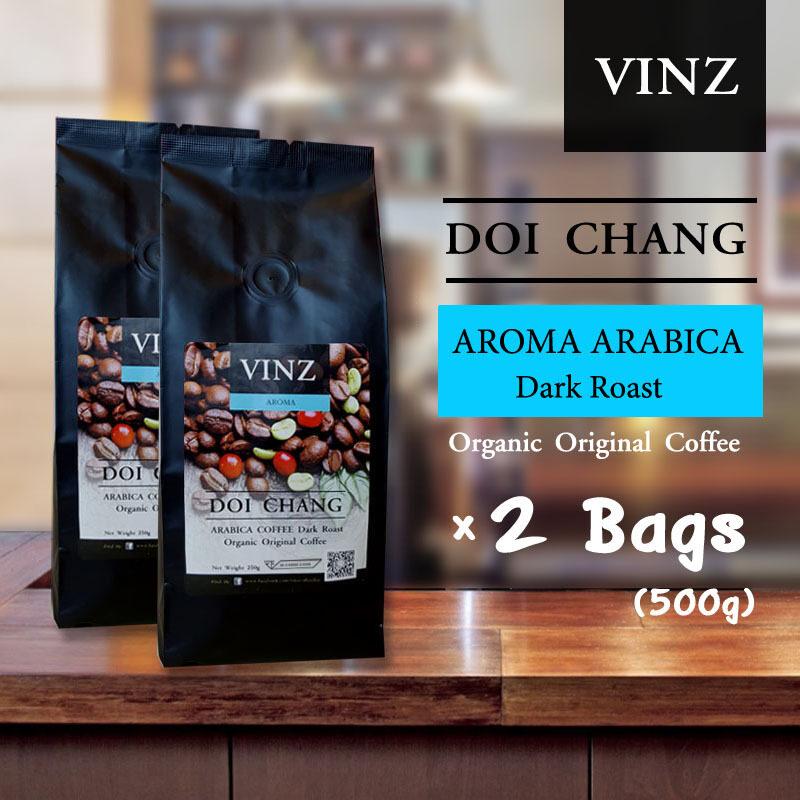 VINZ Coffee Bean Aroma เมล็ดกาแฟดอยช้าง อาราบิก้า ปลอดสารพิษ คั่วเข้ม 2 ถุง (500 กรัม) ...