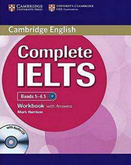 COMPLETE IELTS BANDS 5-6.5 WORKBOOK WITH ANSW ERS (1 BK./1 CD-ROM)