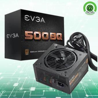 EVGA PSU / 500 BQ - 80+ BRONZE 500W รับประกัน 3 ปี