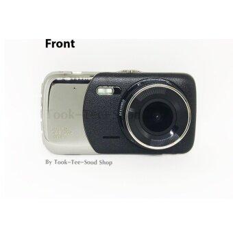 Took-Tee-Sood CAR DVR T652 FHD1080Pกล้องติดรถยนต์พร้อมกล้องหลังติดท้ายรถอินฟาเรดกันน้ำ car cameras