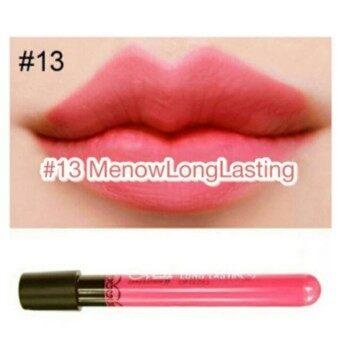 Menow Long Lasting Lip Gloss #13(Matte) 4.4g. มีนาวลิปจุ๊บจูบไม่หลุด เบอร์13